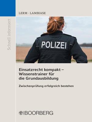 cover image of Einsatzrecht kompakt--Wissenstrainer für die Grundausbildung