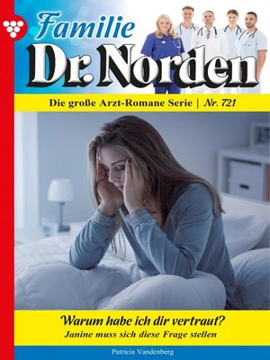 cover image of Familie Dr. Norden 721 – Arztroman