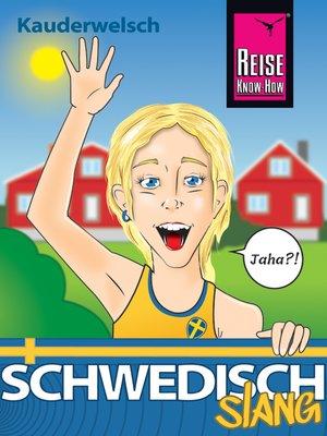 cover image of Schwedisch Slang--das andere Schwedisch