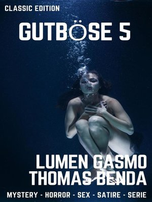 cover image of Gutböse 5