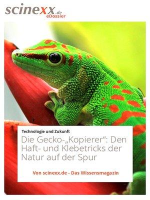 """cover image of Die Gecko-""""Kopierer"""""""