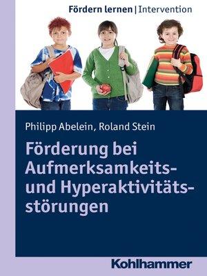 cover image of Förderung bei Aufmerksamkeits- und Hyperaktivitätsstörungen