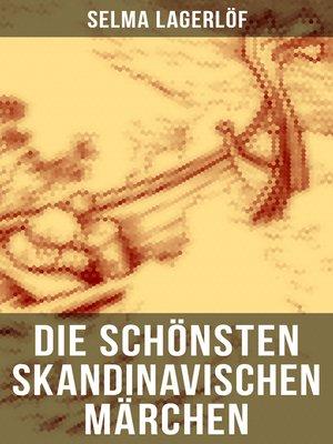 cover image of Die schönsten skandinavischen Märchen