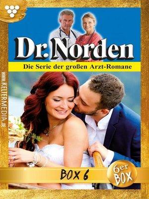 cover image of Dr. Norden (ab 600) Jubiläumsbox 6 – Arztroman