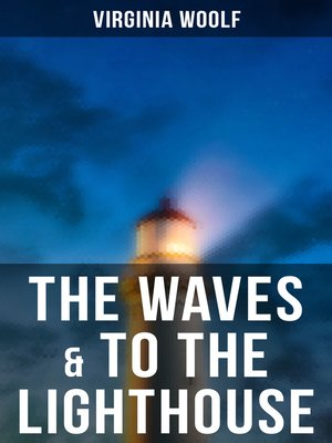 cover image of The Waves & to the Lighthouse