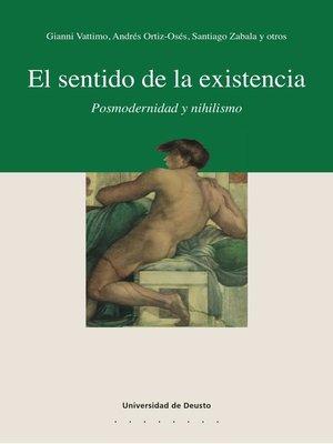 cover image of El sentido de la existencia