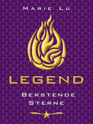 cover image of Legend (Band 3) – Berstende Sterne