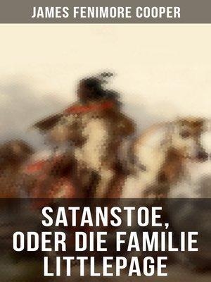 cover image of Satanstoe, oder die Familie Littlepage