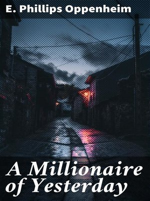 cover image of A Millionaire of Yesterday