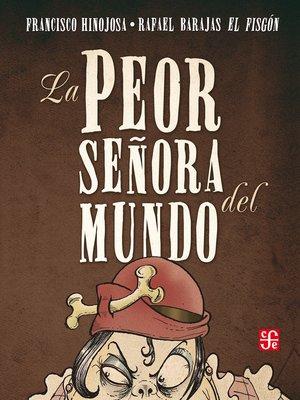 cover image of La peor señora del mundo