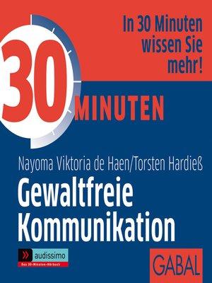 cover image of 30 Minuten Gewaltfreie Kommunikation