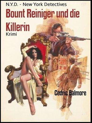cover image of Bount Reiniger und die Killerin