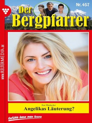 cover image of Der Bergpfarrer 457 – Heimatroman