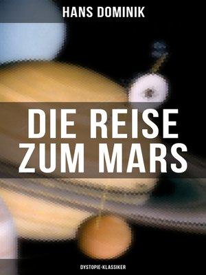 cover image of Die Reise zum Mars (Dystopie-Klassiker)