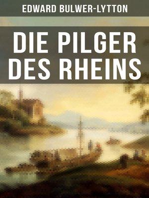 cover image of Die Pilger des Rheins