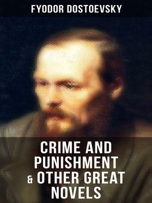 cover image of Crime and Punishment & Other Great Novels of Dostoevsky