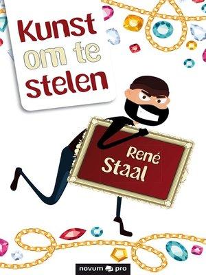 cover image of Kunst om te stelen