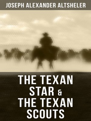 cover image of The Texan Star & the Texan Scouts