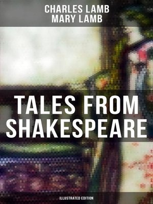 cover image of Tales from Shakespeare (Illustrated Edition)