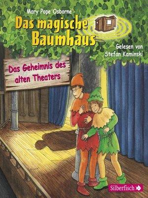 cover image of Das Geheimnis des alten Theaters