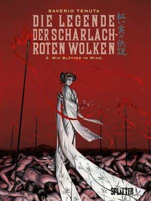 cover image of Die Legende der scharlachroten Wolken. Band 2