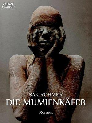 cover image of DIE MUMIENKÄFER