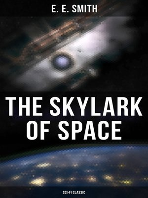 cover image of The Skylark of Space (Sci-Fi Classic)