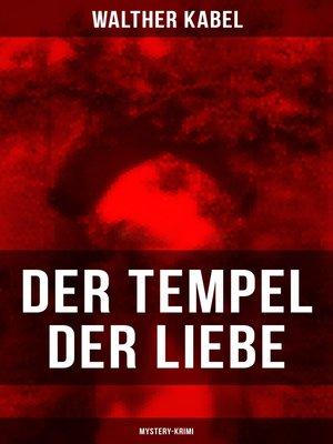 cover image of Der Tempel der Liebe (Mystery-Krimi)
