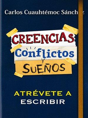 cover image of Conflictos, creencias y sueños
