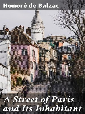 cover image of A Street of Paris and Its Inhabitant