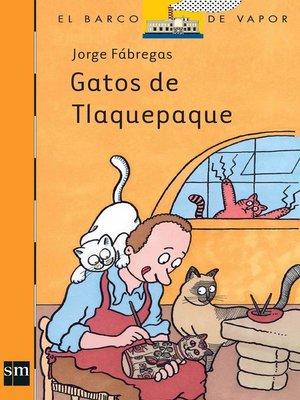 cover image of Gatos de Tlaquepaque