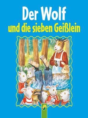 cover image of Der Wolf und die sieben Geißlein