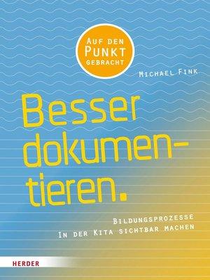 cover image of Besser Dokumentieren