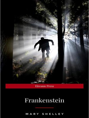cover image of Frankenstein; or, the Modern Prometheus