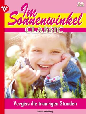 cover image of Im Sonnenwinkel Classic 22 – Familienroman
