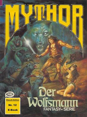 cover image of Mythor 12
