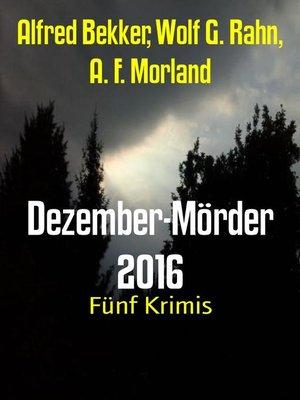 cover image of Dezember-Mörder 2016