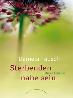 cover image of Sterbenden nahe sein