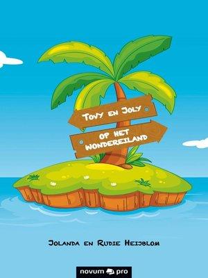 cover image of Tovy en Joly op het Wondereiland