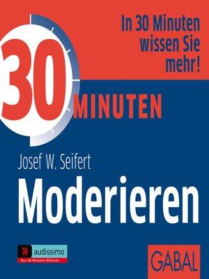 cover image of 30 Minuten Moderieren