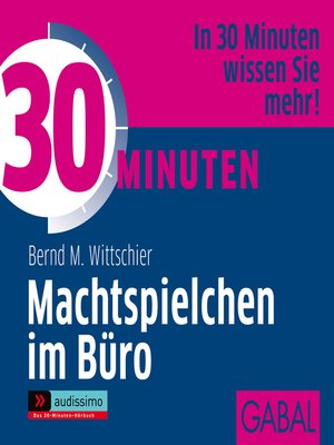 cover image of 30 Minuten Machtspielchen im Büro