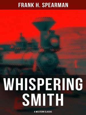 cover image of Whispering Smith (A Western Classic)