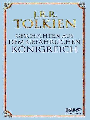 cover image of Geschichten aus dem gefährlichen Königreich