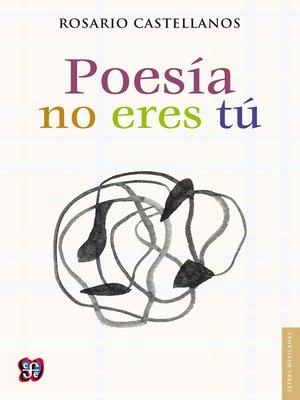 cover image of Poesía no eres tú
