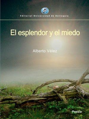 cover image of El esplendor y el miedo