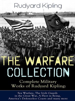 cover image of THE WARFARE COLLECTION – Complete Military Works of Rudyard Kipling