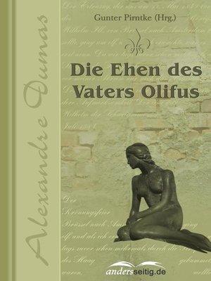 cover image of Die Ehen des Vaters Olifus