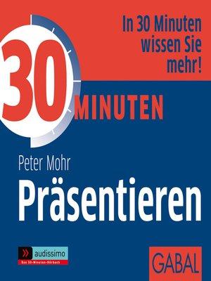 cover image of 30 Minuten Präsentieren