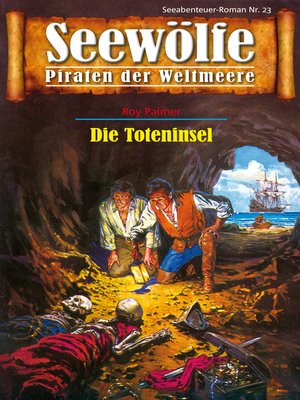 cover image of Seewölfe--Piraten der Weltmeere 23