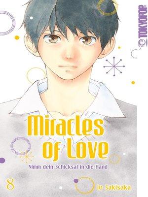 cover image of Miracles of Love--Nimm dein Schicksal in die Hand 08